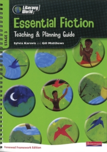 Literacy World Stg 3: Essential Fiction Teaching & Planning Guide Framework England/Wales, Spiral bound Book
