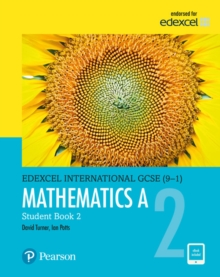 Pearson Edexcel International GCSE (9-1) Mathematics A Student Book 2: print and ebook bundle, Mixed media product Book