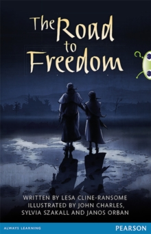 Bug Club Pro Guided Year 6 The Road to Freedom, Paperback / softback Book