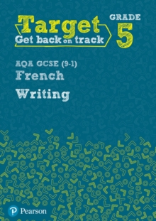 Target Grade 5 Writing AQA GCSE (9-1) French Workbook, Paperback Book