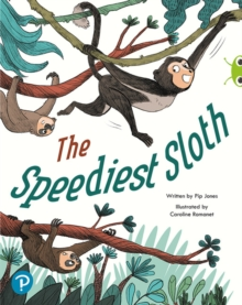 Bug Club Shared Reading: The Speediest Sloth (Year 2), Paperback / softback Book