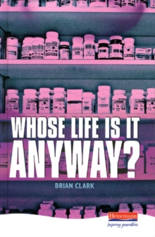 Whose Life is it Anyway?, Hardback Book