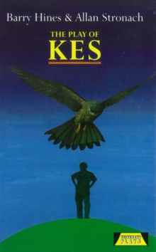 The Play Of Kes, Hardback Book