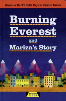 Burning Everest and Mariza's Story, Hardback Book