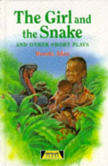The Girl and the Snake and Other Short Plays, Hardback Book