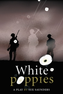 White Poppies Heinemann Plays, Hardback Book