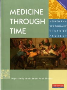 Medicine Through Time Core Student Book, Paperback Book