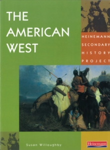 Heinemann Secondary History Project: American West Core Edition, Paperback Book