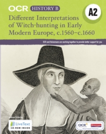 OCR A Level History B: Different Interpretations Witch Hunting Early Modern Europe c.1560-, Mixed media product Book