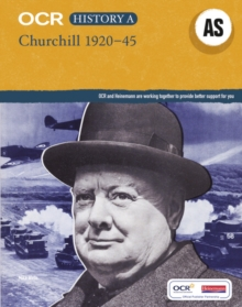 OCR A Level History AS: Churchill 1920-45, Paperback Book