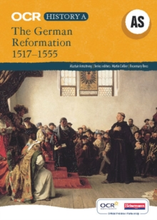 OCR A Level History A: The German Reformation 1517-1555, Paperback Book
