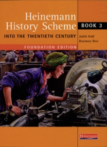 Heinemann History Scheme Book 3: Into The 20th Century, Paperback Book