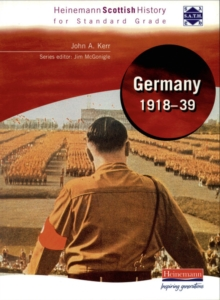 Hein Standard Grade History: Germany 1918-39, Paperback Book