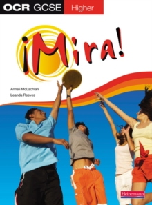 Mira OCR GCSE Spanish :  Higher Student Book, Paperback Book