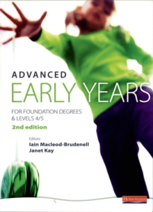 Advanced Early Years: For Foundation Degrees and Levels 4/5,, Paperback Book