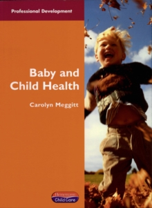 Baby and Child Health, Paperback Book