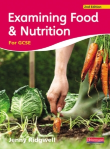 Examining Food & Nutrition for GCSE, Paperback Book