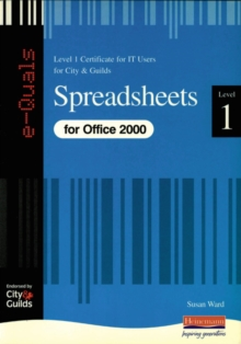 Spreadsheets IT Level 1 Certificate City & Guilds e-Quals Office 2000, Paperback Book