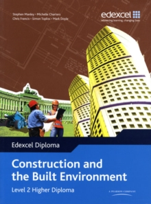 Edexcel Diploma: Construction and the Built Environment: Level 2 Higher Diploma Student Bk, Paperback Book
