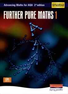 Advancing Maths for AQA: Further Pure 1 2nd Edition (FP1), Paperback / softback Book