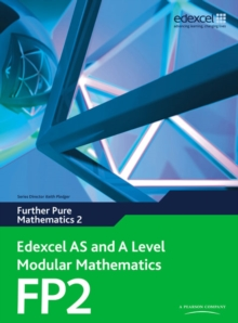 Edexcel AS and A Level Modular Mathematics Further Pure Mathematics 2 FP2, Mixed media product Book