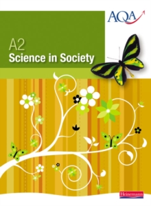 A2 Science in Society Student Book, Paperback Book