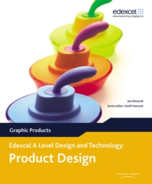A Level Design and Technology for Edexcel: Product Design: Graphic Products, Paperback Book