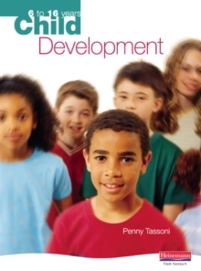 Child Development: 6 to 16 Years, Paperback Book