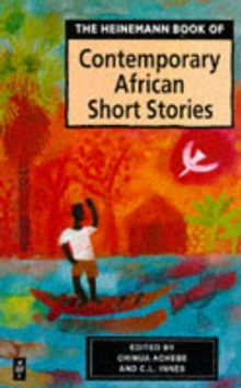 Heinemann Book of Contemporary African Short Stories, Paperback / softback Book