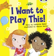 I Want to Play This! : BC Lilac I Want to Play This! Lilac, Paperback / softback Book