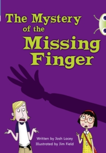 BC Blue (KS2) A/4B The Mystery of the Missing Finger, Paperback Book