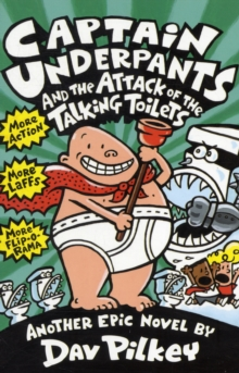 Captain Underpants and the Attack of the Talking  Toilets, Paperback / softback Book