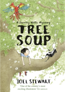 Tree Soup: A Stanley Wells Mystery, Paperback Book