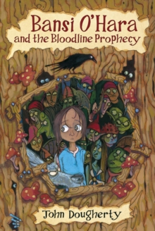 Bansi O'Hara and the Bloodline Prophecy, Paperback Book