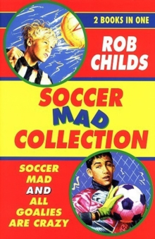The Soccer Mad Collection, Paperback / softback Book