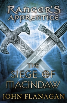 The Siege of Macindaw (Ranger's Apprentice Book 6), Paperback Book