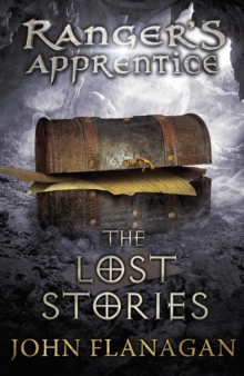 The Lost Stories (Ranger's Apprentice Book 11), Paperback / softback Book