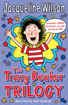 The Tracy Beaker Trilogy, Paperback / softback Book