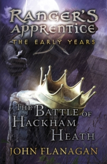 The Battle of Hackham Heath (Ranger's Apprentice: The Early Years Book 2), Paperback / softback Book