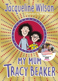 My Mum Tracy Beaker, Paperback / softback Book