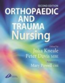 Orthopaedic and Trauma Nursing, Hardback Book
