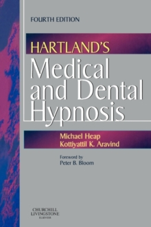 Hartland's Medical and Dental Hypnosis, Paperback / softback Book