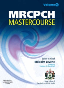 MRCPCH MasterCourse : Volume 1 with DVD and website access, Paperback / softback Book