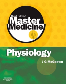 Master Medicine: Physiology : A core text of human physiology with self assessment, Paperback Book