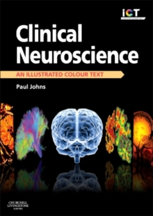 Clinical Neuroscience : An Illustrated Colour Text, Paperback / softback Book