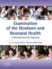 Examination of the Newborn and Neonatal Health : A Multidimensional Approach, Paperback Book