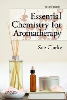 Essential Chemistry for Aromatherapy, Paperback Book