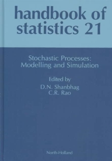 Stochastic Processes: Modeling and Simulation : Volume 21, Hardback Book