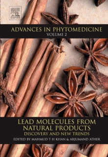 Lead Molecules from Natural Products : Discovery and New Trends Volume 2, Hardback Book