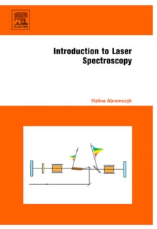 Introduction to Laser Spectroscopy, Hardback Book